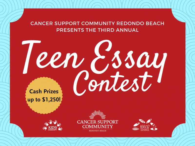 Health Promotion Essay Cancer Support Community Redondo Beach Holds Rd Annual Teen Essay Contest English Literature Essay Questions also Business Management Essay Topics Cancer Support Community Redondo Beach Holds Rd Annual Teen Essay  English Debate Essay